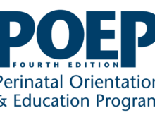Perinatal Orientation and Education Program (POEP) Online Education Modules